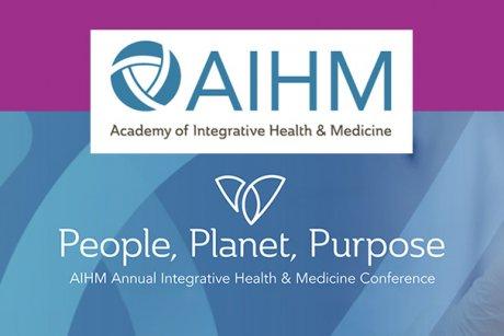 AIHM Annual Integrative Health & Medicine Conference - People, Planet, Purpose