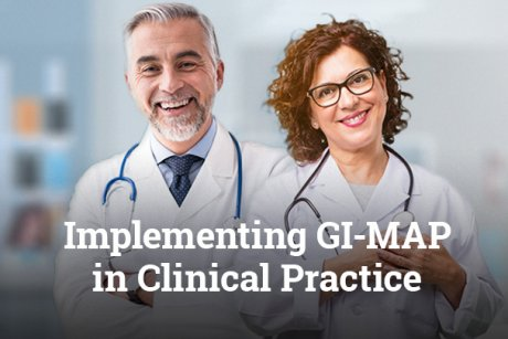 Implementing GI-MAP in Clinical Practice
